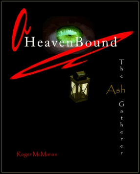 HeavenBoundTheAshGatherercover